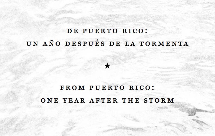 """""""De Puerto Rico: Un Ano Despues de la Tormenta"""""""