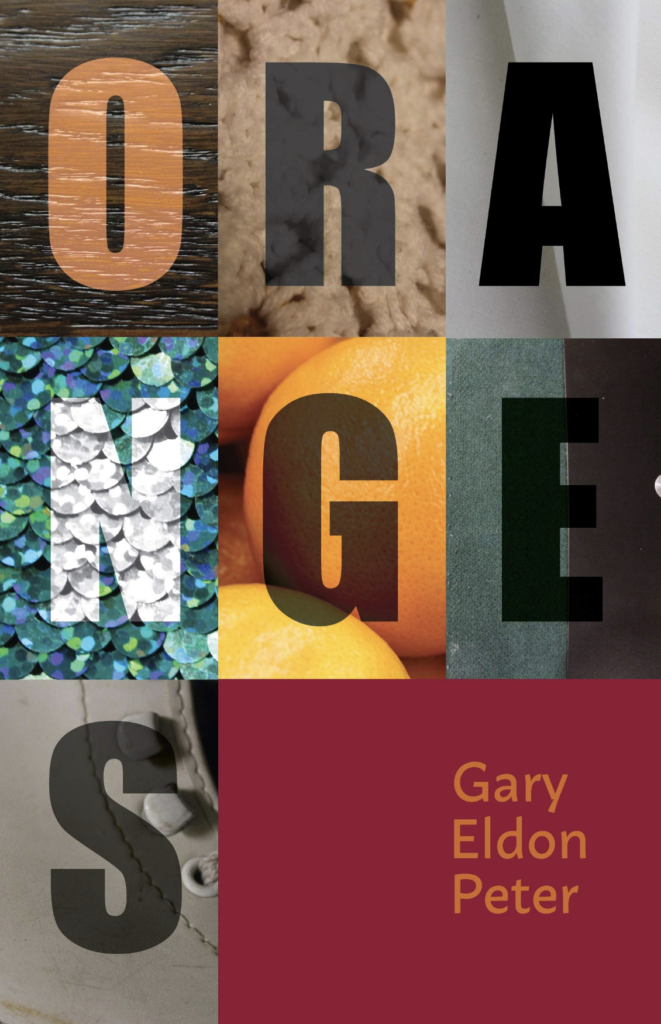 "The cover of ""Oranges"" by gary eldon peter"